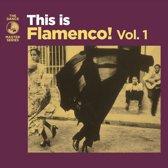 This Is Flamenco!, Vol. 1