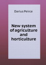 New System of Agriculture and Horticulture