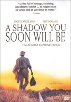 A Shadow you soon will be (1994) (dvd)