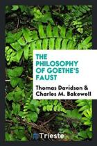The Philosophy of Goethe's Faust;