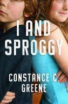 I and Sproggy