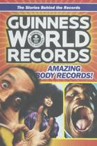 Guinness World Records Amazing Body Records!