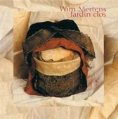 Wim Mertens - Jardin Clos