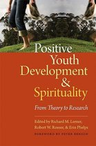 Positive Youth Development and Spirituality