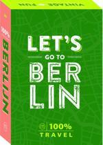 100% Travel - Let's go to Berlijn