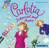 Carlotta 1: Internat auf Probe/Dagmar Hossfeld