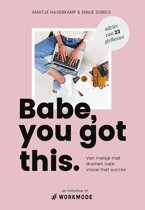 Boek cover Babe, you got this van Emilie Sobels (Paperback)