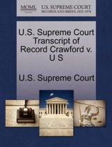 U.S. Supreme Court Transcript of Record Crawford V. U S