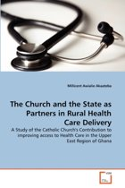 The Church and the State as Partners in Rural Health Care Delivery
