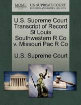 U.S. Supreme Court Transcript of Record St Louis Southwestern R Co V. Missouri Pac R Co