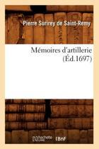 M moires d'Artillerie ( d.1697)
