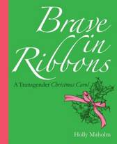 Brave in Ribbons