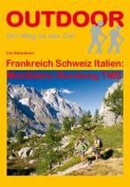 Frankreich Schweiz Italien: Montblanc-Rundweg TMB