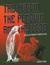 The Puffin the Penguin and the Dodo
