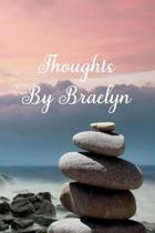 Thoughts by Braelyn