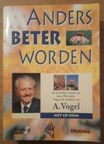 Anders beter worden volgens de inzichten van A. Vogel