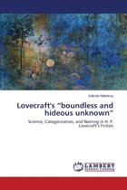 Lovecraft's Boundless and Hideous Unknown