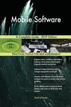 Mobile Software A Complete Guide - 2019 Edition