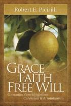 Grace, Faith, Free Will