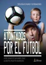 Atontados por el fútbol