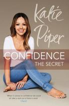 Confidence: The Secret