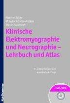 Klinische Elektromyographie Und Neurographie - Lehrbuch Und Atlas