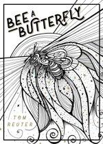 Bee a Butterfly