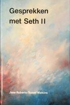 GESPREKKEN MET SETH II
