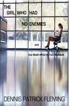The Girl Who Had No Enemies