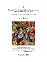 Managing Your Hindu Wedding: the Day Before and The DAY