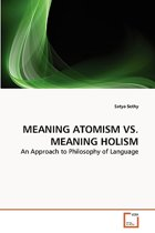 Meaning Atomism vs. Meaning Holism