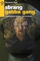 Sbrang Gabba Gang