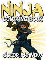 Ninja Coloring Book (Color Me Now)