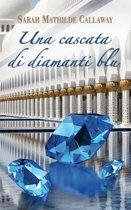 Una cascata di diamanti blu