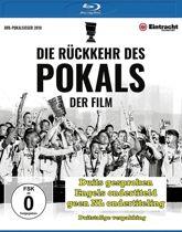 Die Ruckkehr des Pokals - Der Film [Blu-ray]
