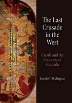 The Last Crusade in the West