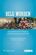 Belg worden. de geschiedenis van de belgische nationaliteitsverwerving sinds 1830