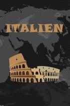 Italien: Dein pers�nliches Reisetagebuch f�rs Notieren und Sammeln deiner sch�nsten Erlebnisse in Italien - Geschenkidee f�r Ab
