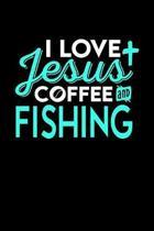 I Love Jesus Coffee and Fishing