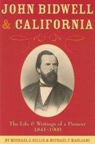 John Bidwell and California