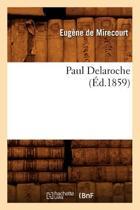 Paul Delaroche ( d.1859)