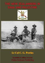 THE NEW ZEALANDERS IN SINAI AND PALESTINE [Illustrated Edition]