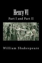 Henry VI (Part I and Part II)