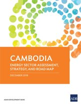 Cambodia: Energy Sector Assessment, Strategy, and Road Map