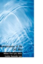 Reminiscences of the Civil War