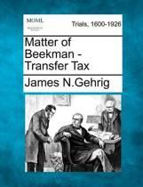 Matter of Beekman - Transfer Tax