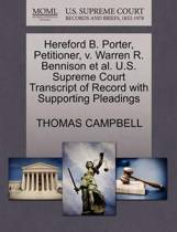 Hereford B. Porter, Petitioner, V. Warren R. Bennison Et Al. U.S. Supreme Court Transcript of Record with Supporting Pleadings