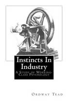 Instincts in Industry