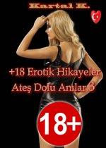 +18 Erotik Hikayeler Ateş Dolu Anılar 3