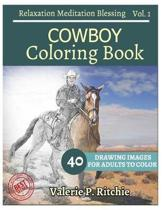 Cowboy Coloring Book Vol.1 for Grown-Ups for Relaxation